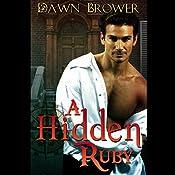 A Hidden Ruby : A Marsden Romance, Book 4 | Dawn Brower