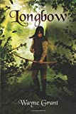 Longbow (The Saga of Roland Inness) (Volume 1)