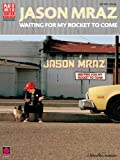Jason Mraz: Waiting for My Rocket to Come, Jason Mraz, 1575607867