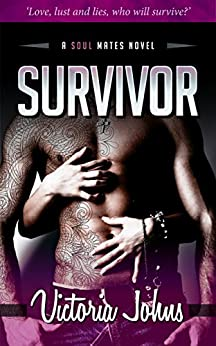 Survivor (The Soul Mates Series Book 1) by [Johns, Victoria]