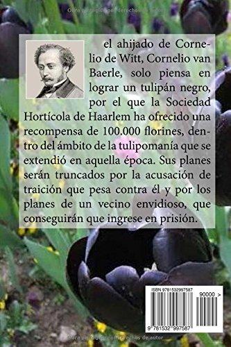Amazon.com: El tulipan negro (Spanish Edition) (9781532997587): Alexandre Dumas, Edibooks: Books