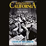 Hillinger's California: Stories from All 58 Counties | Charles Hillinger