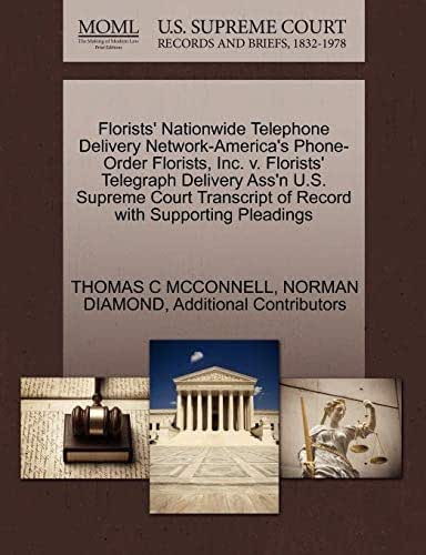 Florists' Nationwide Telephone Delivery Network-America's Phone-Order Florists, Inc. v. Florists' Telegraph Delivery Ass'n U.S. Supreme Court Transcript of Record with Supporting Pleadings
