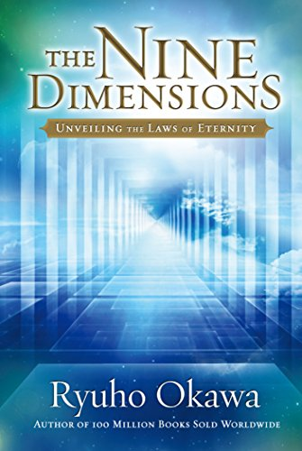 The Nine Dimensions Unveiling The Laws Of Eternity
