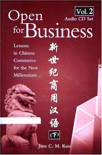 Download Open For Business: Lessons in Chinese Commerce for the New Millenium 2: Audio CD Set PDF