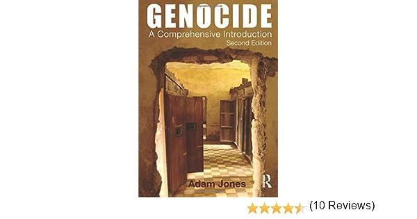 Genocide: A Comprehensive Introduction: Amazon.es: Jones, Adam ...