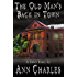 The Old Man's Back in Town: Short Story (Goldwash Mystery Book 1)