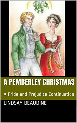 A Pemberley Christmas: A Pride and Prejudice Continuation