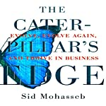 The Caterpillar's Edge: Evolve, Evolve Again, and Thrive in Business | Sid Mohasseb