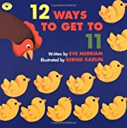 12 Ways to Get to 11 by Eve Merriam (Aug 1…