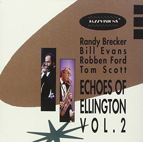 Price comparison product image Echoes of Ellington, Vol. 2 / Randy Brecker / Bill Evans / Robben Ford / Tom Scott (Verve)