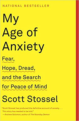 My Age of Anxiety, Fear...