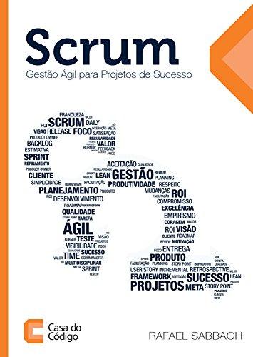 Scrum: Gestão ágil para projetos de sucesso