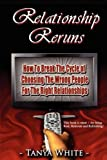 Relationship Reruns, Tanya White, 098168470X