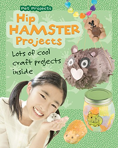 Hip Hamster Projects (Pet Projects) by [Thomas, Isabel]