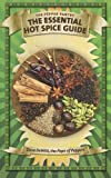 The Essential Hot Spice Guide, Dave DeWitt, 1484842758