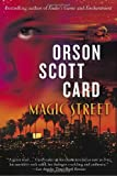 Magic Street, Orson Scott Card, 0345416902