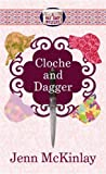 Front cover for the book Cloche And Dagger by Jenn McKinlay