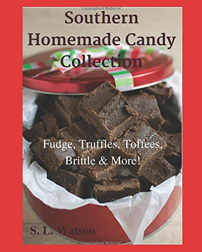 Chocolate Toffee Recipes (Southern Homemade Candy Collection: Fudge, Truffles, Toffees, Brittle & More! (Southern Cooking Recipes))