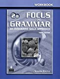 Focus on Grammar Basic Split Wrkbk B, Schoenberg, 0131899821