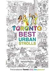 Toronto Best Urban Strolls
