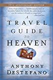 A Travel Guide to Heaven: 10th Anniversary Edition