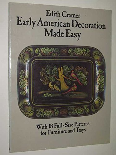 Early American Decoration Made Easy