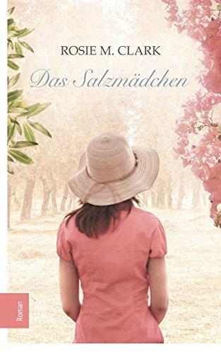 Das Salzmädchen: Roman