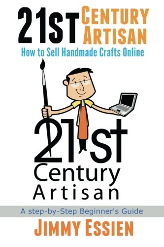 21st Century Artisan: How to Sell Handmade Crafts online