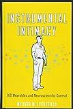 Instrumental Intimacy: EEG Wearables and Neuroscientific Control