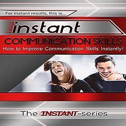 Instant Communication Skills