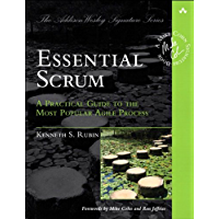 Essential Scrum: A Practical Guide to the Most Popular Agile Process (Addison-Wesley Signature Series (Cohn)) (English Edition)