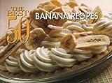 The Best 50 Banana Recipes, David Woods, 1558673121