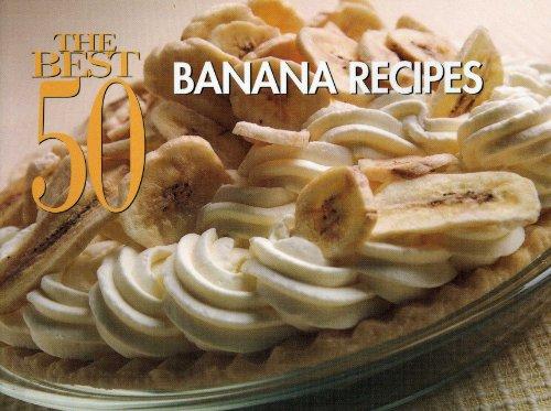 The Best 50 Banana Recipes