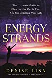Energy Strands: The Ultimate Guide to Clearing the