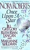 Once upon a Star, Nora Roberts and Jill Gregory, 0515127000