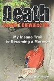 Death Couldn't Convince Me, Kris Jugler, 1456717030