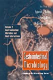 002: Gastrointestinal Microbiology: Gastrointestinal Microbes and Host Interactions (Chapman & Hall Microbiology Series)