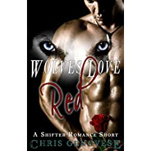 Wolves Love Red (A Shifter Romance Short)
