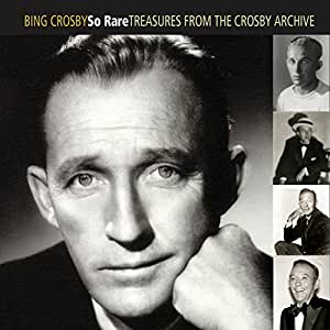 So Rare: Treasures From The Crosby Archive [2 CD]