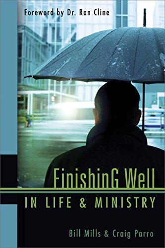 Finishing Well In Life & Ministry: God's Protection From Burnout (Connecting with Ministries)