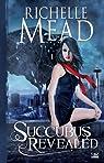 Georgina Kincaid, tome 6 : Succubus Revealed par Mead