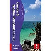 Cancún & Yucatan Peninsula Focus Guide, 2nd