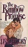The Rainbow Promise, Lisa Gregory, 0446347582