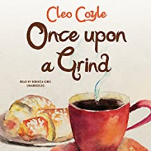 Once upon a Grind (Coffeehouse Mysteries, Book 14)