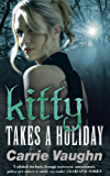 Kitty Takes a Holiday (Kitty Norville Book 3)