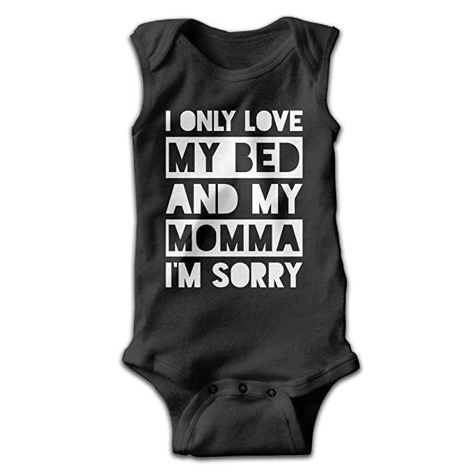 I Only Love My Bed and My Momma I/âm Sorry Sleeveless Baybe Romper