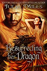 Resurrecting Her Dragon (Dragon Guard Series Book 13)