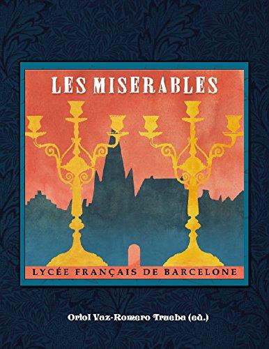 Les Mis¨¦rables. Une adaptation th¨¦?trale du roman de Victor Hugo pdf epub