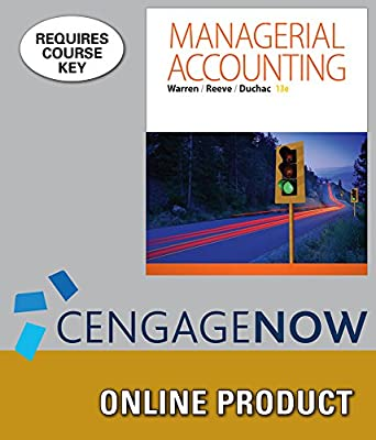 CengageNOWv2 Online Homework System to Accompany Warren/Reeve/Duchac's Managerial Accounting, 13th Edition, 1 term